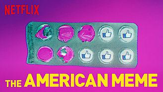 Is The American Meme on Netflix?